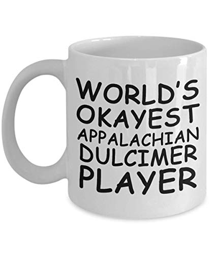Dulcimer Traveler - Funny World's okayest Appalachian dulcimer player Mug - Gift Idea Unique Music Birthday Present Novelty Appreciation Coffee Cup Ceramic For Men Women