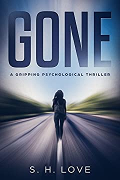 Gone: A Gripping Psychological Thriller