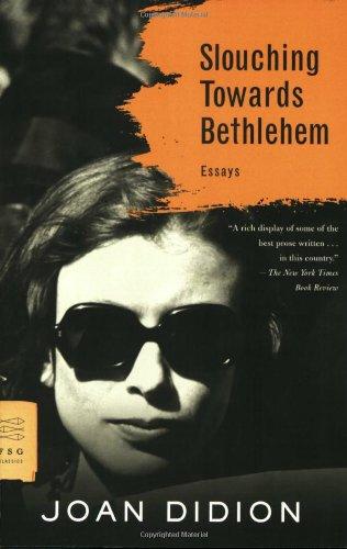 """Slouching Towards Bethlehem (FSG Classics)"" av Joan Didion"