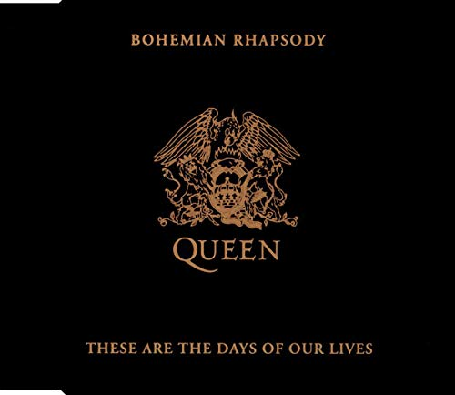 Queen Bohemian Rhapsody These Are The Days Of Our Lives Amazon Com Music