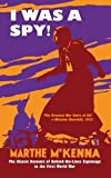 img - for I Was a Spy!: The Classic Account of Behind-the-Lines Espionage in the First World War book / textbook / text book