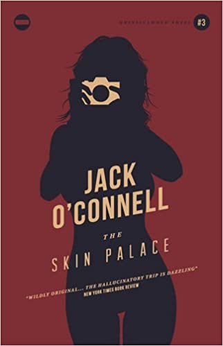 Book Skin Palace, The (Quinsigamond Quintet 3) by Jack O'Connell (2016-02-25)