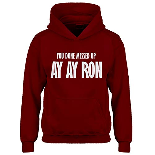 Kids Hoodie You Done Messed up Ay Ay Ron Youth L - (10-12) Red Hoodie