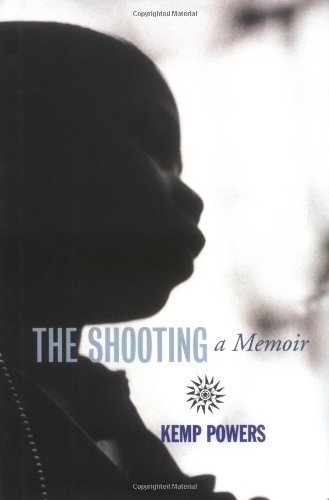 The Shooting: A Memoir