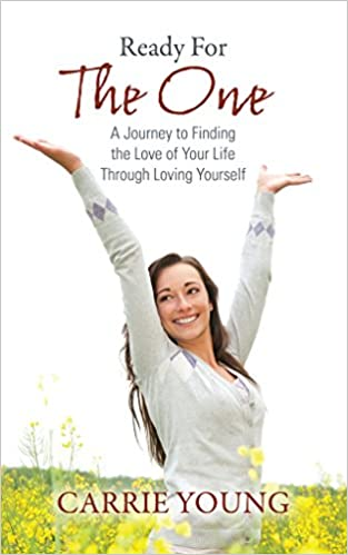 Book Ready For The One: A Journey to Finding the Love of Your Life Through Loving Yourself