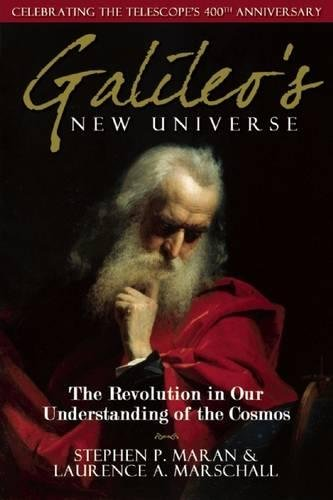 Galileo's New Universe: The Revolution in Our Understanding of the Cosmos PDF