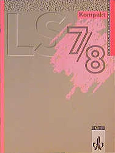 Lambacher-Schweizer Kompakt. Mit den wichtigsten Formeln und Merksätzen der jeweiligen Klassenstufen und einer Menge Beispielen: Lambacher-Schweizer Kompakt, 7./8. Schuljahr