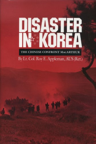 Disaster in Korea: The Chinese Confront Macarthur (Texas A&m University Military History Series)