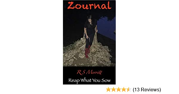 Zournal: Book 4: Reap What You Sow