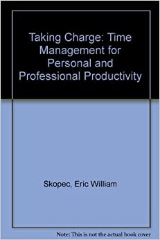 Book Taking Charge: Time Management for Personal and Professional Productivity
