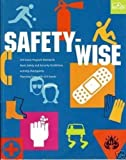 Safety-Wise, Girl Scouts of the U. S. A. Staff, 0884416143