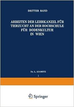 Book Arbeiten der Lehrkanzel für Tierzucht an der Hochschule für Bodenkultur in Wien: Dritter Band