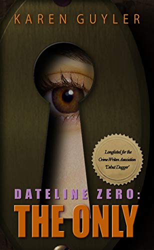The Only (Dateline Zero Book 1)