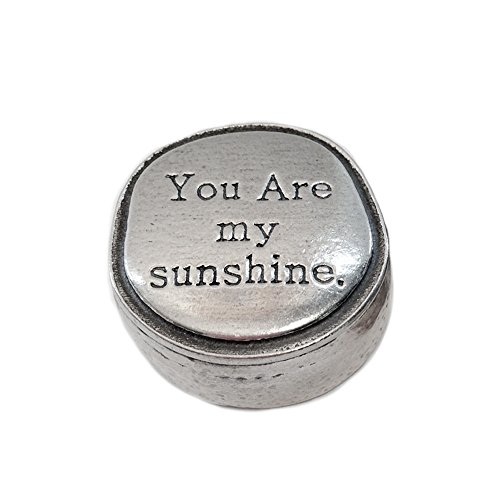 Pewter Box - Crosby & Taylor You Are My Sunshine Tiny Pewter Sentiment Box