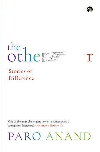 Amazon The Other Stories Of Difference Ebook Paro Anand