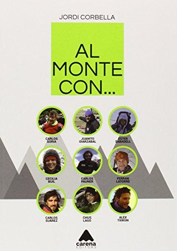 Descargar Libro Al Monte Con... Jordi Corbella PiÑol