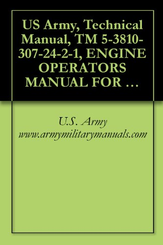 US Army, Technical Manual, TM 5-3810-307-24-2-1, ENGINE OPERATORS MANUAL FOR (CUMMINS SIX CYLINDER DIESEL MODEL 6BTA5.9) ORGANIZATIONAL, DIRECT SUPPORT, ... PART NUMBER 1140000513, military manauals - Direct Cylinder