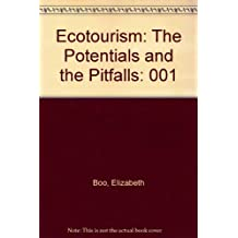 Ecotourism: The Potentials and the Pitfalls