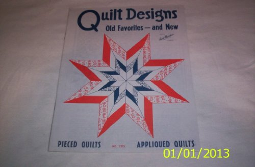 Quilt Designs Old Favorites - and New, Book No 3175 ()