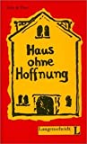img - for Haus ohne Hoffnung book / textbook / text book