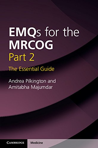 EMQs for the MRCOG Part 2: The Essential Guide