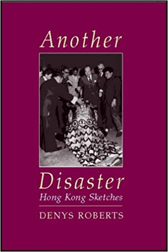 Another Disaster: Hong Kong Sketches