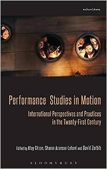 Performance Studies in Motion (Bloomsbury Methuen Drama)