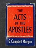 img - for Acts of the Apostles by G. Campbell Morgan (1960-09-05) book / textbook / text book
