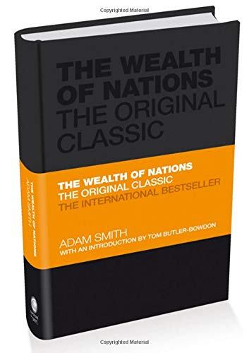 The Wealth Of Nations  The Economics Classic   A Selected Edition For The Contemporary Reader  Capstone Classics