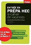 Entrée en prépa HEC (French Edition) by