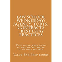 Law School Wednesday: Agency, Torts, Contracts - Best Essay Practices: Law School books / Bar Exam