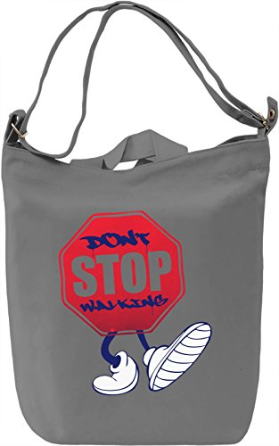 Don't Stop Walking Borsa Giornaliera Canvas Canvas Day Bag| 100% Premium Cotton Canvas| DTG Printing|