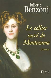 Le boiteux de Varsovie [09] : Le collier sacré de Montezuma, Benzoni, Juliette
