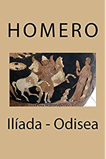Ilíada - Odisea (Spanish Edition)