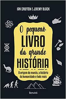 O pequeno livro da grande história: A origem do mundo, a