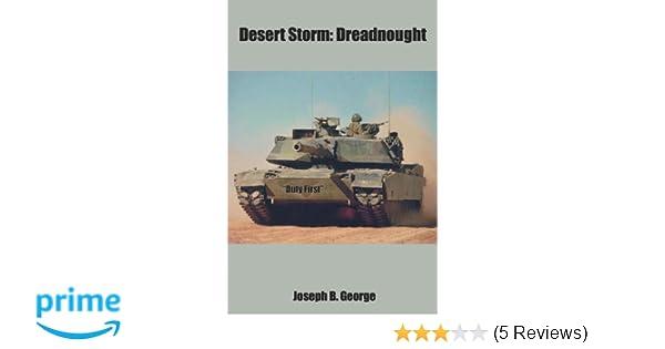 Amazon Desert Storm Dreadnought 9781414024226 Joseph B