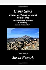 Gypsy Gems Travel and Hiking Journal Volume One: Marble Mountain Wilderness, Castle Crags, Lassen National Park (Northern California Mountains & Rocks) Paperback