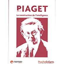 Jean Piaget - La construction de l'intelligence