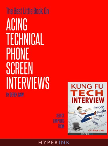 The Best Little Book On Acing Technical Phone Screen Interviews (English Edition)