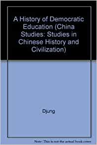democratic education in modern china essay Democracy was a major concept introduced to china in the late nineteenth  century the debate  the first introduction of the concept of modern democracy  into china is credited to exiled chinese writer liang qichao in 1895  he  published his essays in a series of journals that easily found an audience among  chinese.