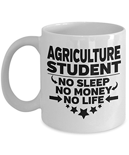 Agriculture College Student 11 oz White Coffee Mug No Sleep No Money No Life