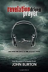 Revelation Driven Prayer