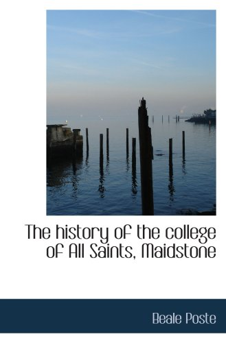 The history of the college of All Saints, Maidstone pdf