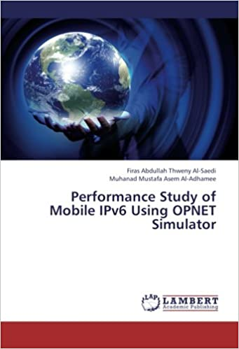 Book Performance Study of Mobile IPv6 Using OPNET Simulator