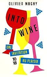 Into Wine