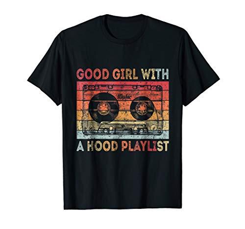 Good Girl with a Hood Playlist Shirt Gangsta Rap Handle It -