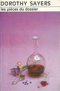 Les pièces du dossier par Dorothy L. Sayers