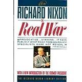 REAL WAR (Richard Nixon Library Editions)