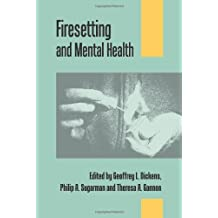 Firesetting and Mental Health