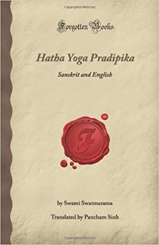 Hatha Yoga Pradipika: Sanskrit and English Forgotten Books ...